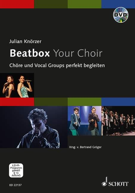 Beatbox your Choir (+DVD)
