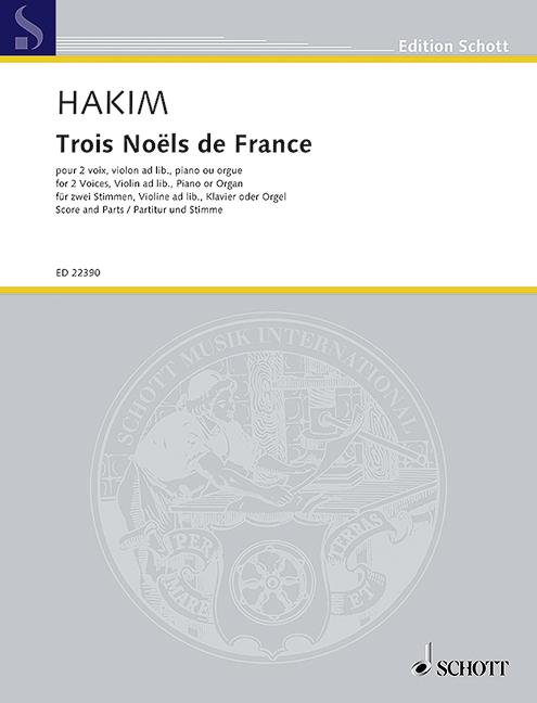 3 Noels de France: für 2 Stimmen (SA) und Klavier (Orgel) Violine ad lib)