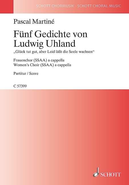 5 Gedichte von Ludwig Uhland: für Frauenchor a cappella