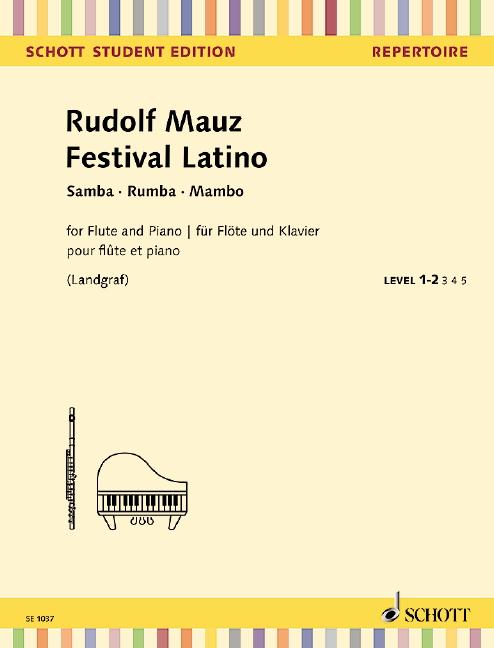 Festival latino: für Flöte und Klavier