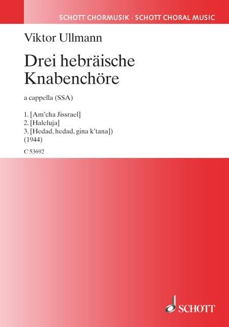 3 hebräische Knabenchöre: für Kinderchor a cappella
