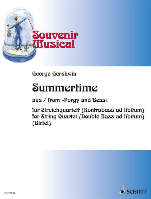 Summertime: für Streichquartett, Kontrabaß ad lib.