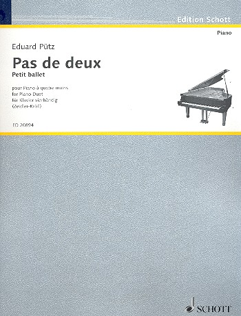 Pas de deux: für Klavier zu 4 Händen Spielpartitur