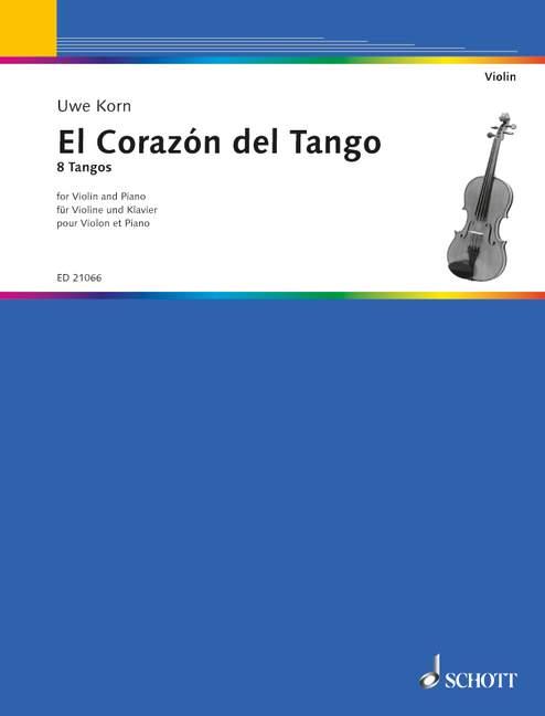 El corazón del Tango: für Violine und Klavier
