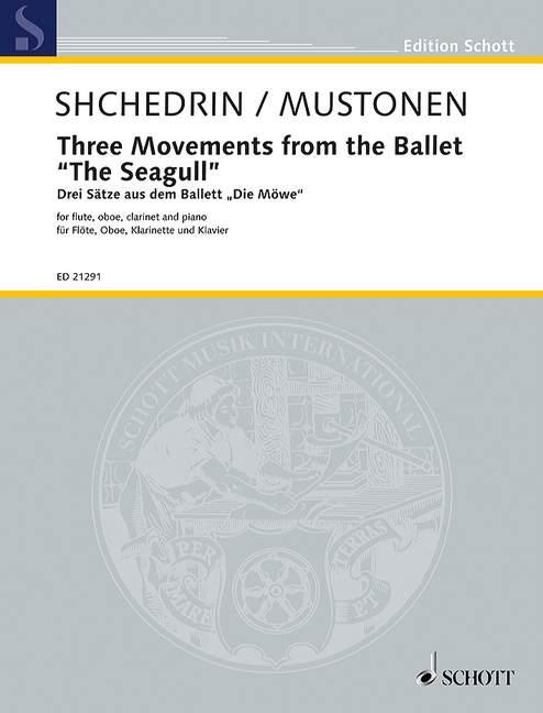 3 Sätze aus dem Ballett Die Möwe: für Flöte, Oboe, Klarinette und Klavier