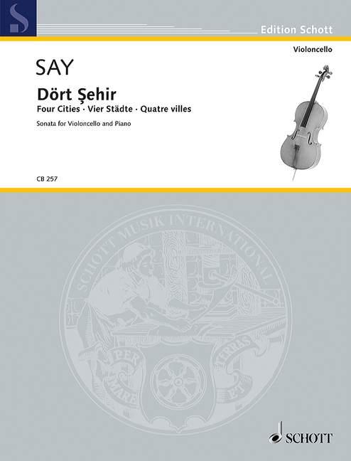 Say, Fazil - Dört sehir : für Violoncello und Klavier