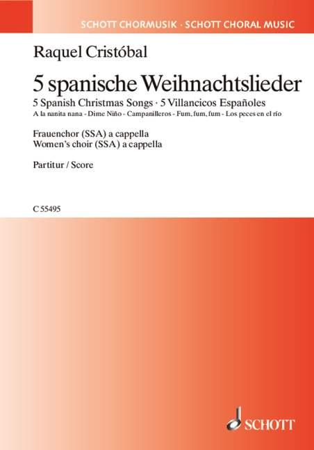 5 spanische Weihnachtslieder: für Frauenchor a cappella