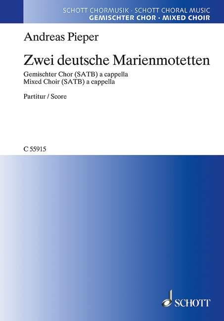 2 deutsche Marienmotetten: für gem Chor a cappella
