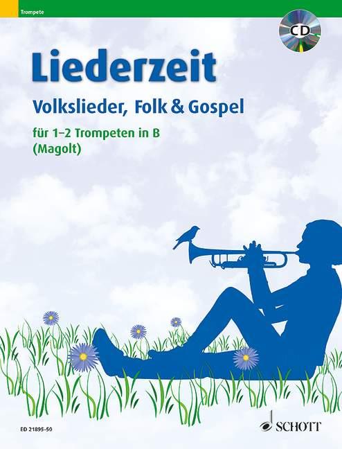 Liederzeit (+CD): für 1-2 Trompeten