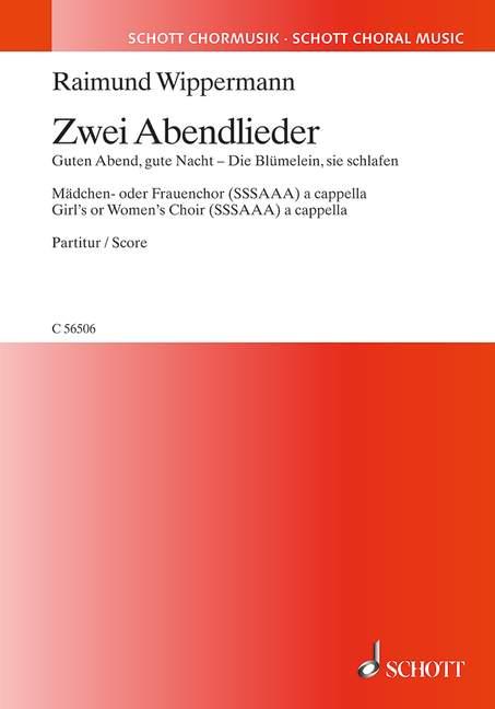 2 Abendlieder: für Mädchenchor (Frauenchor) a cappella