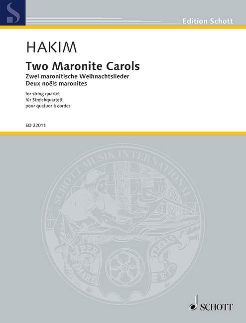 2 maronitische Weihnachtslieder: für Streichquartett