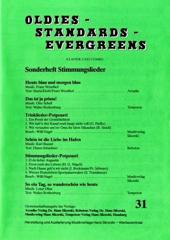 Oldies Standards Evergreens Band 31 - Stimmungslieder: für Klavier/Gesang/Gitarre