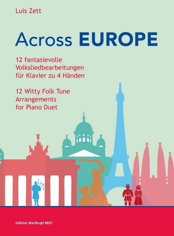 Across Europe: für Klavier zu 4 Händen
