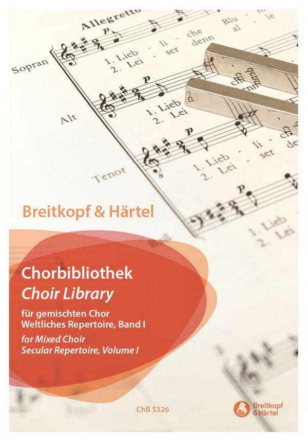 Breitkopf und Härtel Chorbibliothek - Weltliches Repertoire Band 1: für gem Chor a cappella
