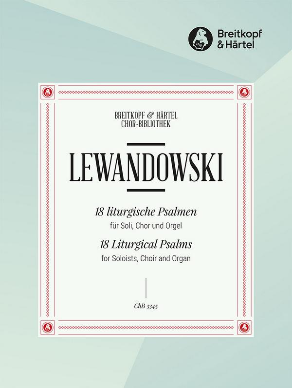 Lewandowski, Louis - 18 liturgische Psalmen :