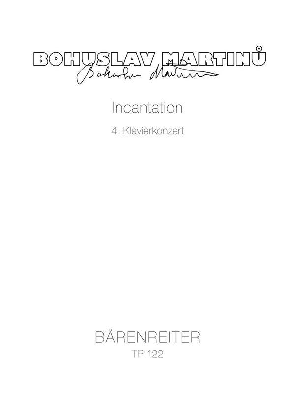 Incantation: für Klavier und Orchester Studienpartitur