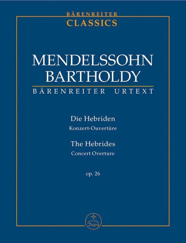 Die Hebriden opus.26: für Orchester Studienpartitur