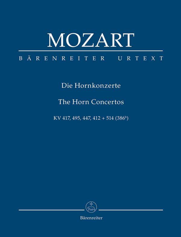Die Konzerte: für Horn und Orchester
