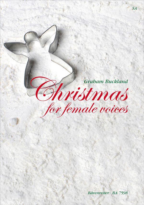 Christmas for female Voices: für Frauenchor und Klavier