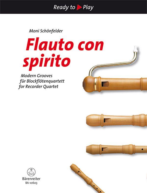 - Flauto con spirito : für 4 Blockflöten (SATB)