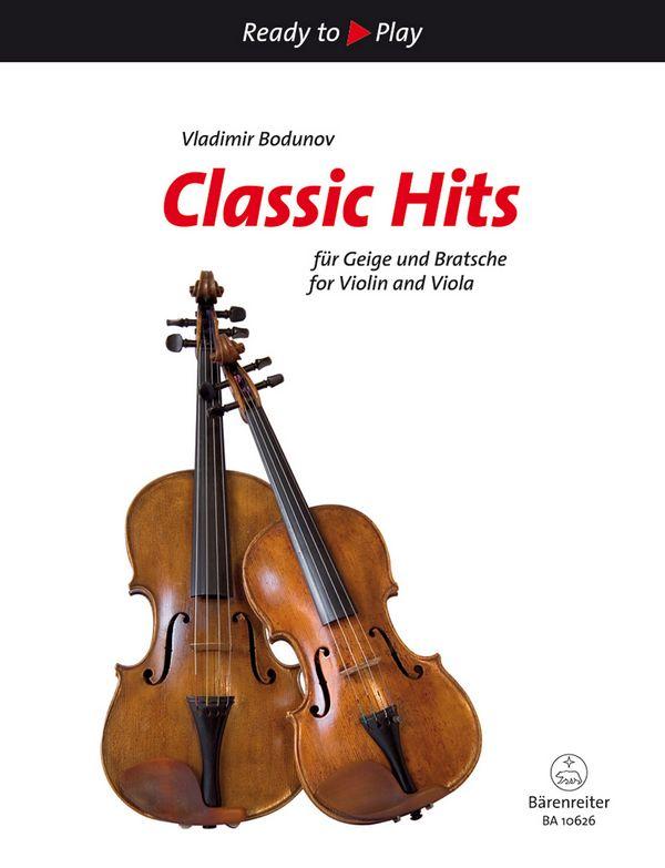 - Classic Hits : für Violine und Viola