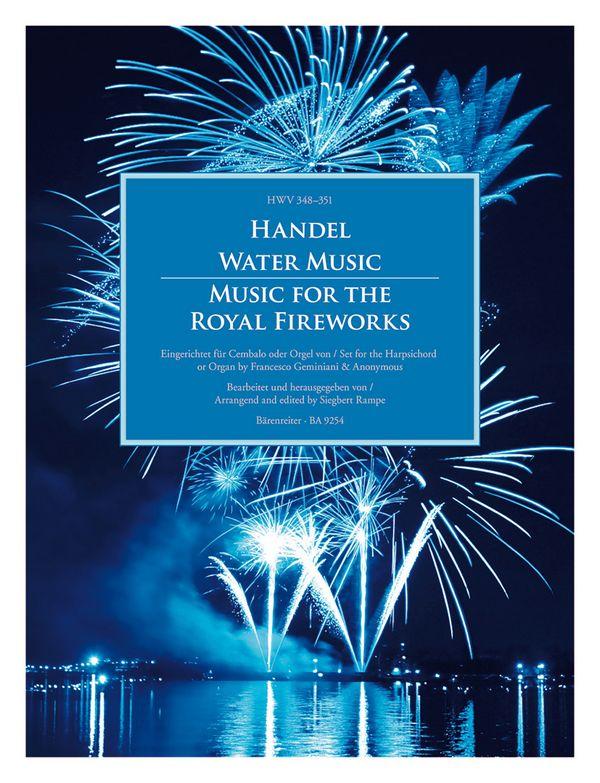 Wassermusik und Feuerwerksmusik: für Cembalo (Orgel) (Feuerwerksmusik auch mit Flöte/Violine und Bc)