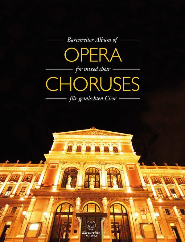 - Bärenreiter Album of Opera Chorusses :