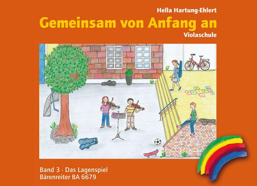 Gemeinsam von Anfang an - Schule Band 3: für Viola