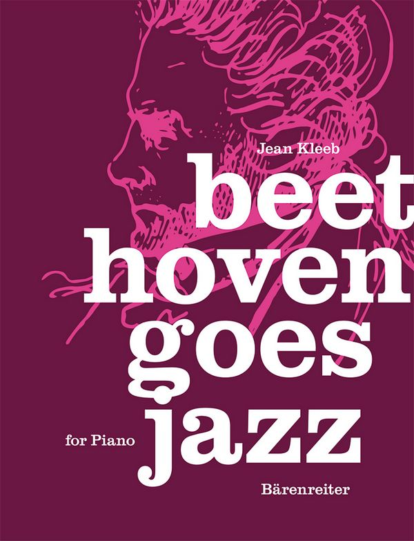 Beethoven, Ludwig van - Beethoven goes Jazz :