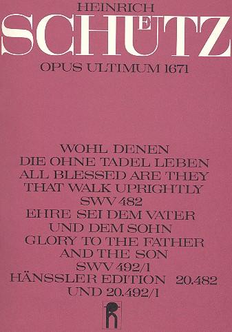 2 Motetten SWV482 und SWV492/1: für 2 gem Chöre und 2 Orgeln