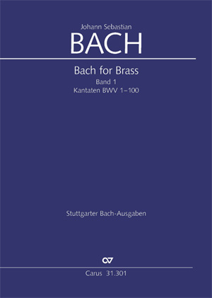 Bach for Brass Band 1: Kantaten BWV1-100 Trompeten- und Zinkenpartien