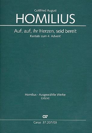 Homilius, Gottfried August - Auf auf ihr Herzen seid bereit HoWVII.7 :