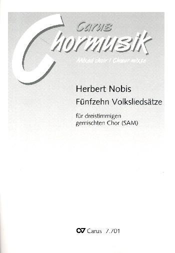 15 Volksliedsätze: für gem Chor (SAM) a cappella