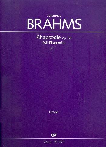 Rhapsodie opus.53: für Alt, Männerchor und Orchester