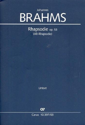 Alt-Rhapsodie opus.53: für Alt, Männerchor und Orchester