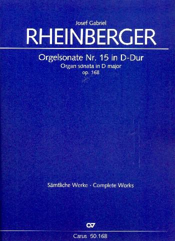 Rheinberger, Joseph Gabriel - Sonate D-Dur Nr.15 op.168 :
