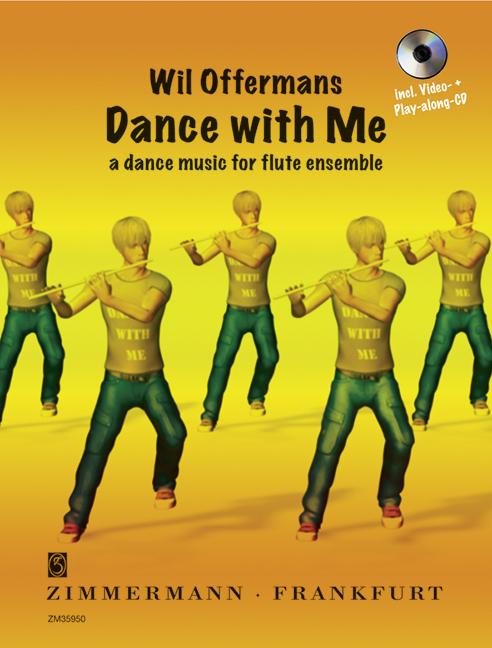 Dance with me (+CD-ROM): für Flöte (solo bis Ensemble)