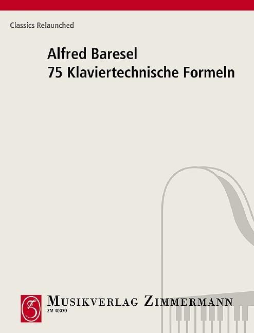 Baresel, Alfred - 75 klaviertechnische Formeln