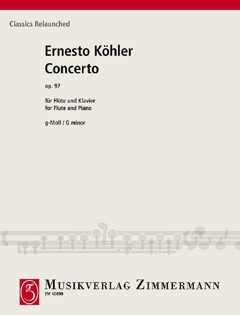 Köhler, Ernesto - Konzert g-Moll op.97 für Flöte und Orchester :