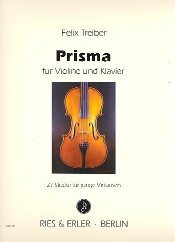 Treiber, Felix - Prisma : für Violine und Klavier