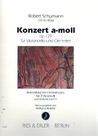 Schumann, Robert - Konzert a-Moll op.129 für Violoncello