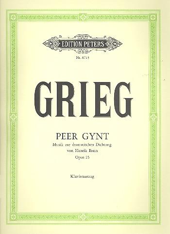 Grieg, Edvard Hagerup - Peer Gynt op.23 :