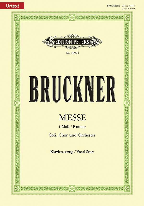 Messe f-Moll WAB28: für Soli, gem Chor und Orchester