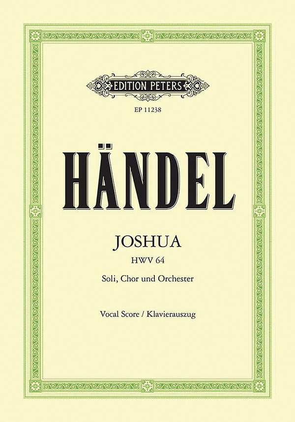 Joshua HWV64: für Soli, gem Chor und Orchester