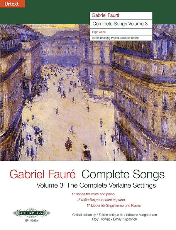 Fauré, Gabriel Urbain - Complete Songs vol.3 (complete Verlaine Settings) :