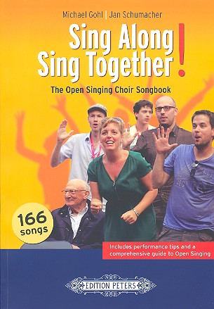 Sing along - sing together: The Open Singing Choir Songbook (en)