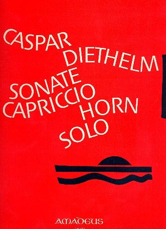 Sonate opus.127 und Capriccio opus.131: für Horn solo