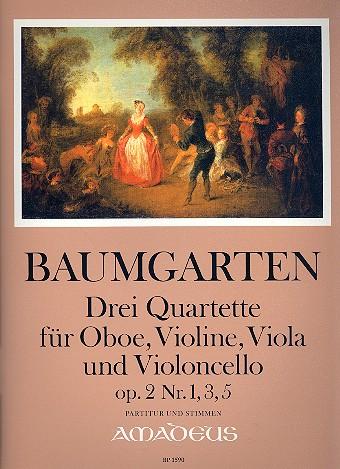 3 Quartette opus.2: für Oboe, Violine, Viola und Violoncello