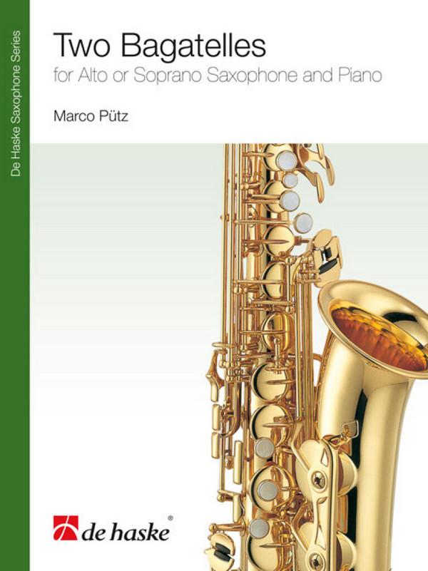 2 Bagatelles: für Altsaxophon (Sopransaxophon) und Klavier