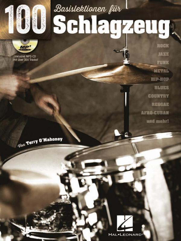 100 Basislektionen (+mp3-CD): für Schlagzeug